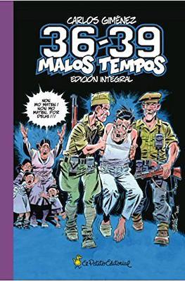 36-39 Malos tempos. Edición integral