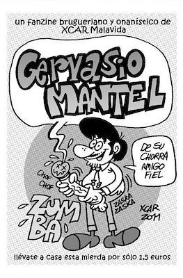 Gervasio Mantel. De su chorra amigo fiel
