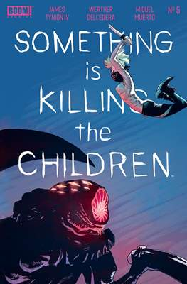 Something Is Killing The Children (Comic Book) #5
