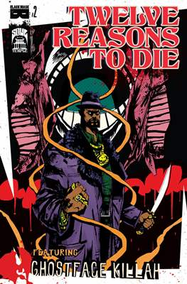 Twelve Reasons to Die (Comic Book) #2