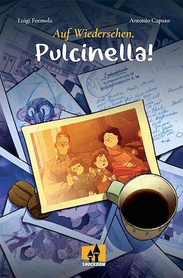 Auf Wiedersehen, Pulcinella! (Rústica 128 pp)
