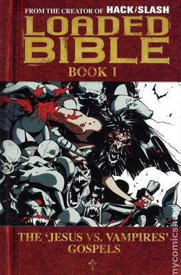 Loaded Bible: The Jesus vs. Vampires Gospels (Variant Cover)