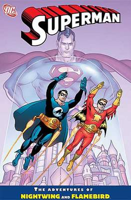 Superman: The Adventures of Nightwing and Flamebird