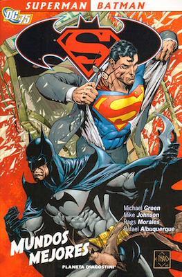 Superman / Batman. Mundos mejores