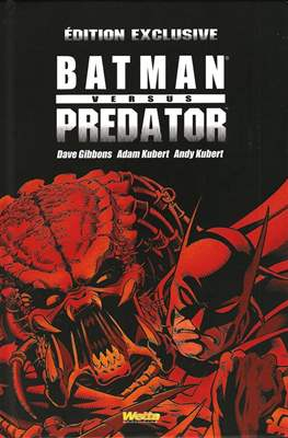 Batman versus Predator. Édition exclusive