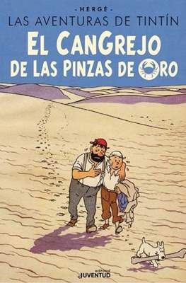 El Cangrejo de las Pinzas de Oro - Edición 80 aniversario (Cartoné 72 pp)