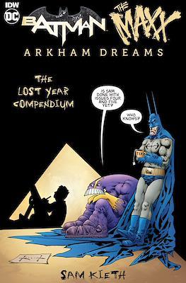 Batman / The Maxx: Arkham Dreams. The Lost Year Compendium