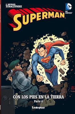 Superman. Con los pies en la tierra (Rústica) #6