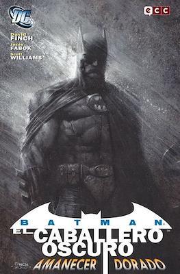 Batman el Caballero Oscuro. Amanecer Dorado