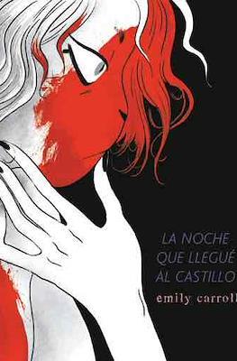 La noche que llegué al castillo (Rústica 208 pp) #