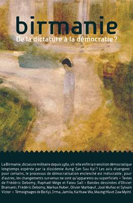 Birmanie, De la dictature à la démocratie?