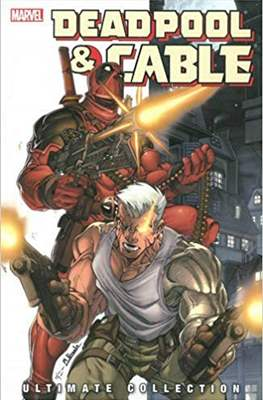 Deadpool & Cable. Ultimate Collection (Softcover 440-424 pp) #1