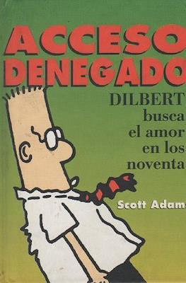 Acceso denegado. Dilbert busca el amor en los noventa