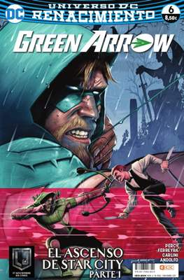 Green Arrow. Renacimiento #6