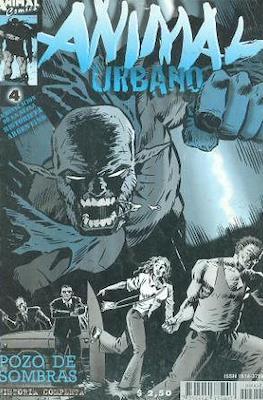 Animal urbano (Tercera etapa - Animal Comics) #4