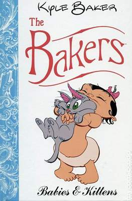The Bakers: Babies & Kittens