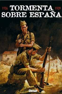 Tormenta sobre España 1936-1939