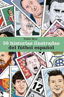 50 historias ilustradas del fútbol español (Cartoné 112 pp) #