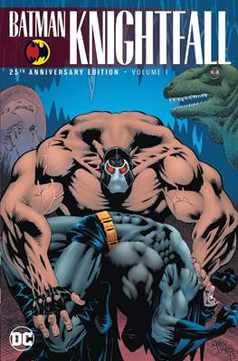 Batman: Knightfall - 25th Anniversary Edition (Softcover) #1