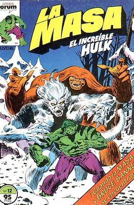 La Masa. El Increíble Hulk (Grapa 36-32 pp) #12