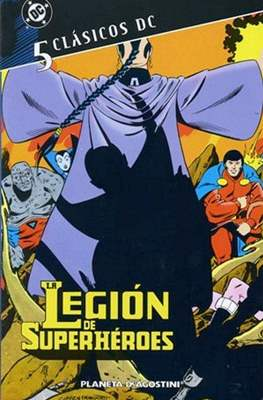 La Legión de Superhéroes. Clásicos DC #5