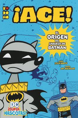 DC ¡Supermascotas! ¡Ace! El origen del sabueso de Batman