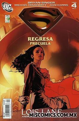 Superman regresa: Precuela (Grapa) #4