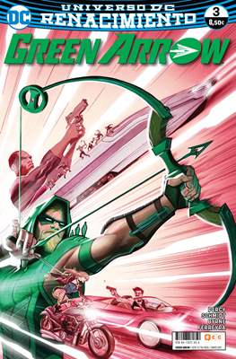 Green Arrow. Renacimiento (Rústica 96-136 pp) #3