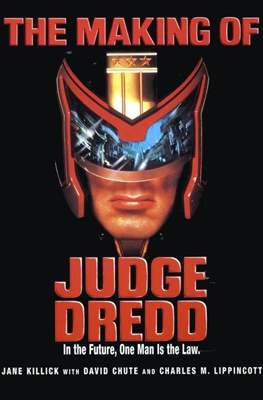 The Making of Judge Dredd