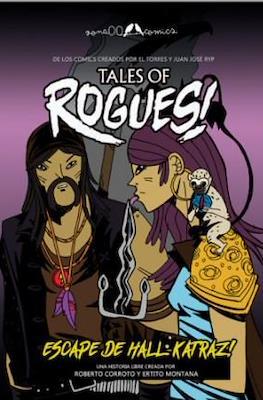 Tales of Rogues! ¡Fuga de Hall-Katraz! (Grapa 28 pp)
