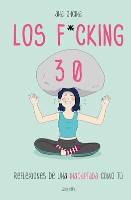 Los F*cking 30 (Rústica 144 pp) #