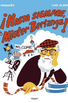 ¡Hasta siempre, Mister Berlanga! (Cartoné 144 pp) #