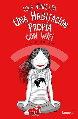 Lola Vendetta. Una habitación propia con wifi (Rústica 160 pp)