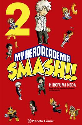 My Hero Academia Smash !! (Rústica 128 pp) #2