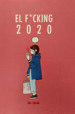 El F*cking 2020 (Rústica 48 pp)
