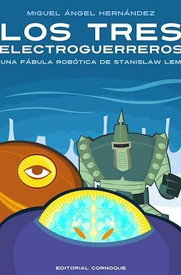 Los Tres Electroguerreros - Una fábula robótica de Stanislaw Lew