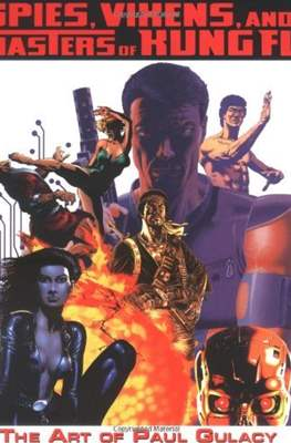 Spies, Vixens, and Masters of Kung Fu: The Art of Paul Gulacy