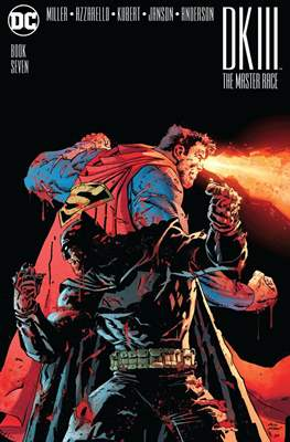 Dark Knight III: The Master Race (2016-2017) (Comic Book) #7