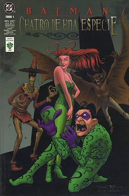 Batman. Cuatro de una especie #1