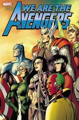Avengers: We are the Avengers