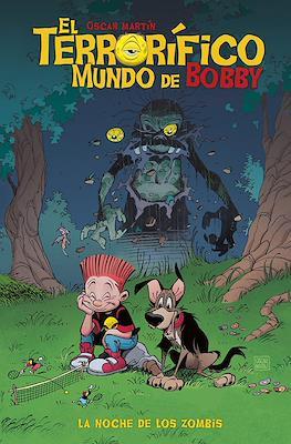 El terrorífico mundo de Bobby (Cartoné 64 pp) #1