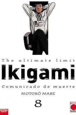 The ultimate limit. Ikigami: Comunicado de Muerte #8