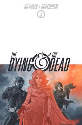 The Dying and the Dead (Comic-book) #3