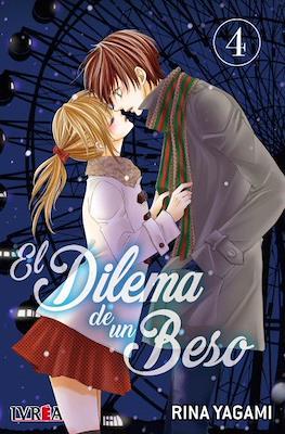 El Dilema de un Beso (Rústica) #4