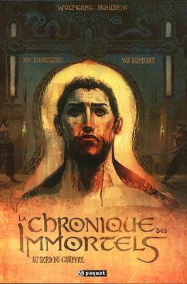 La Chronique des Immortels (Cartonné 112-96 pp) #1