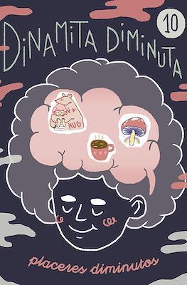Dinamita Diminuta #10