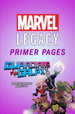 Guardians of the Galaxy: Marvel Legacy Primer Pages