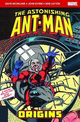 The Astonishing Ant-Man - Origins