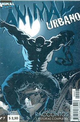 Animal urbano (Tercera etapa - Animal Comics) #7