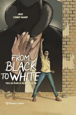From Black to White - Tras los pasos de Michael Jackson